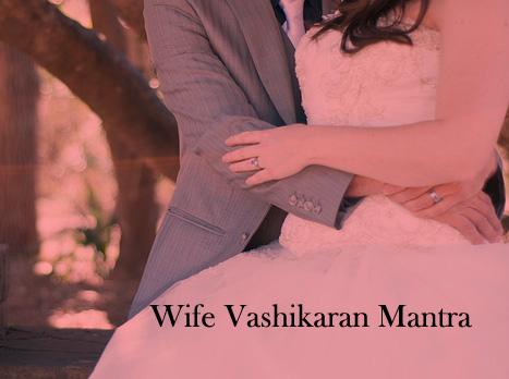 wife vashikaran