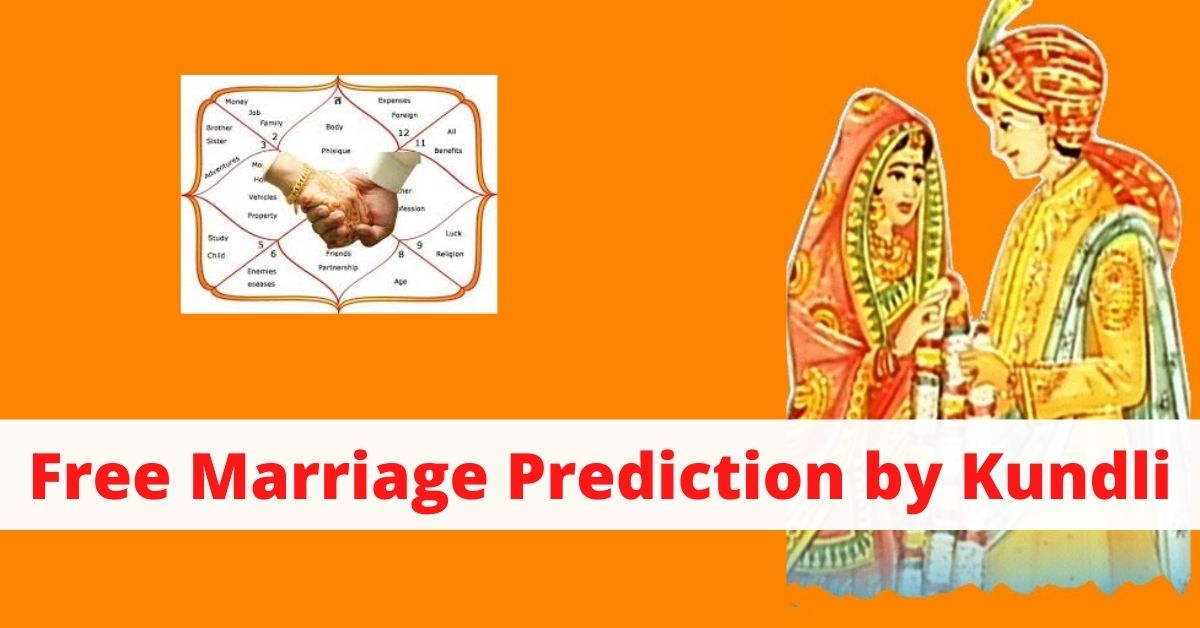 Free Marriage Prediction by Kundli