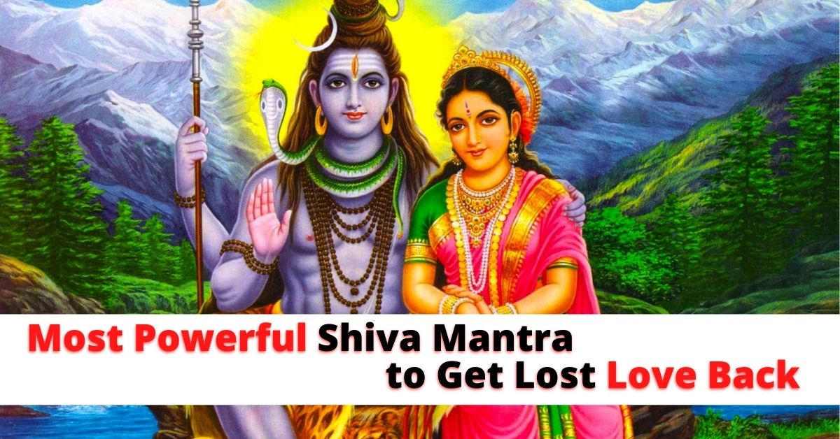 Shiva Mantra to Get Lost Love Back