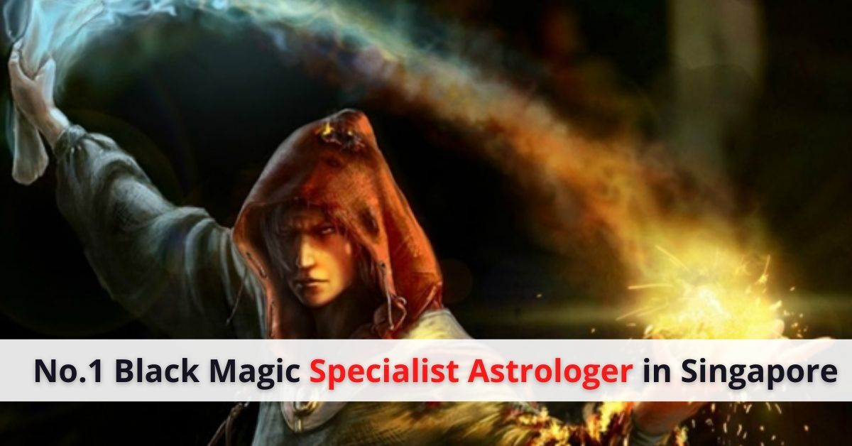 No.1 Black Magic Specialist Astrologer in Singapore